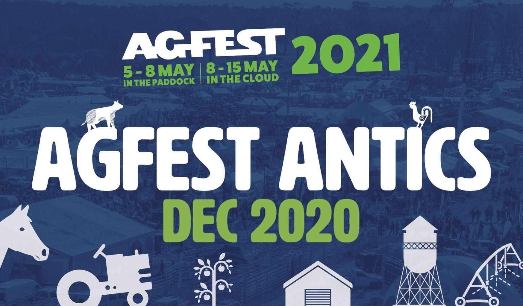 Agfest Antics - December 2020