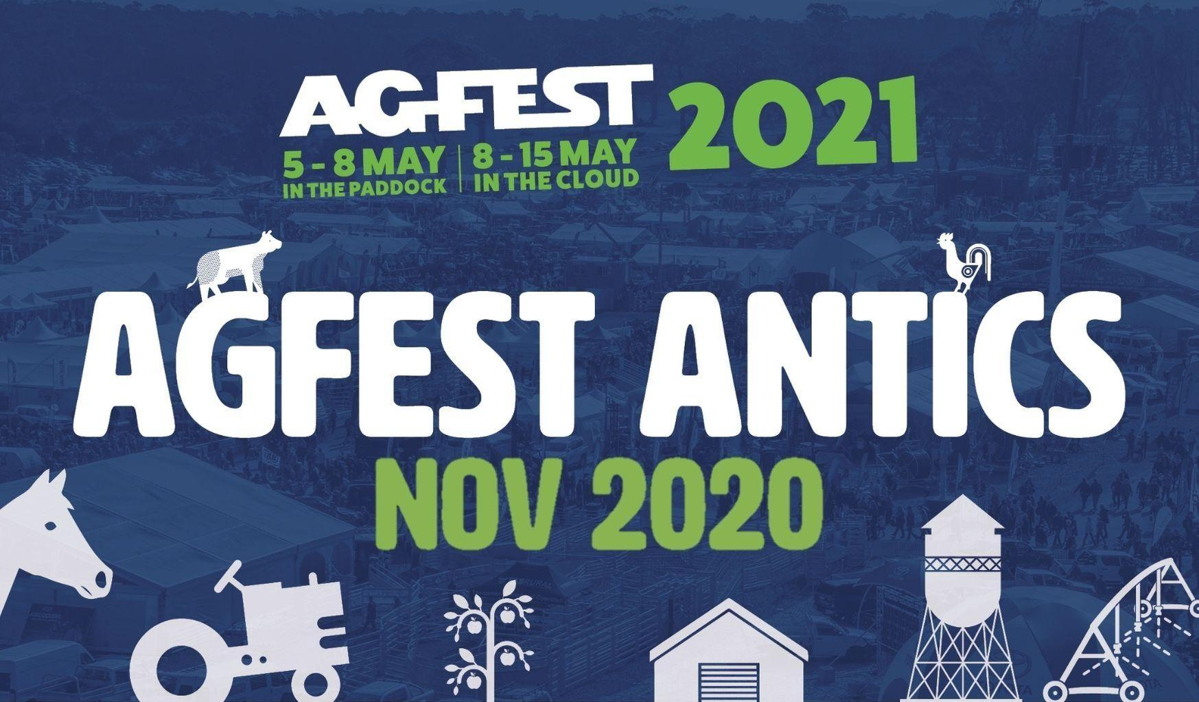 Agfest Antics - November 2020