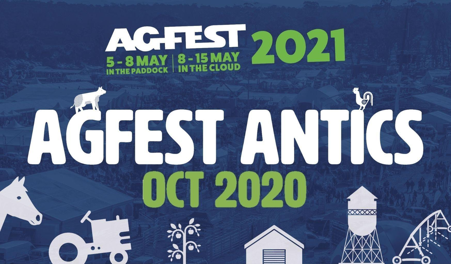 Agfest Antics - October 2020